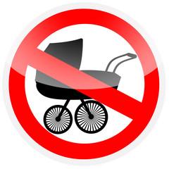 Sinal de proibição original - Proibido levar carrinho de bebé