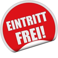 Sticker rot rund cu EINTRITT FREI