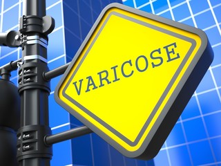 Varicose Roadsign. Medical Concept.