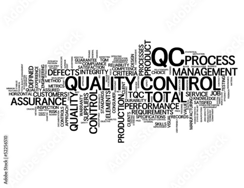 """QUALITY CONTROL"" Tag Cloud (production manufacturing tqm qc)"