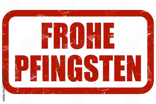 Grunge Stempel rot FROHE PFINGSTEN