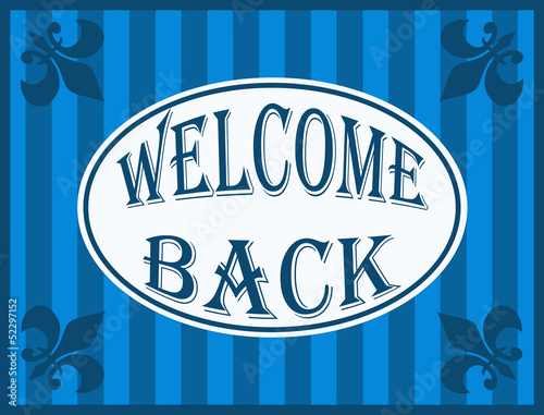 Welcome back illustration on striped blue background