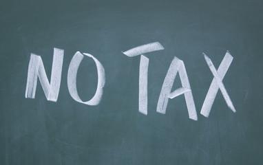 no tax title written with chalk on blackboard