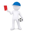 3d white man with soccer ball shows red card