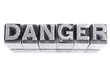 Danger sign, antique metal letter type