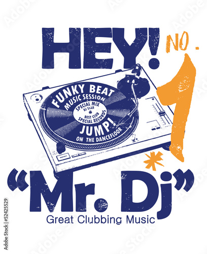 hey! Mr. DJ