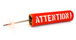 "Pétard ""Attention"""