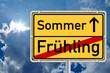 Schild - Jahreszeitenwechsel Frühling / Sommer mit Himmel
