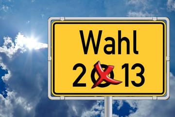 Schild Wahl 2013 vor Himmel