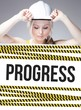 Progress sign on information poster, worker woman