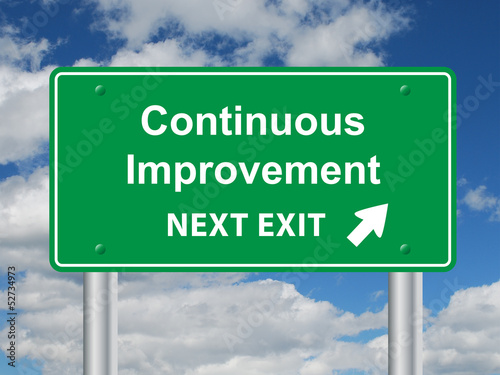 CONTINUOUS IMPROVEMENT NEXT EXIT Sign (efficiency quality lean)