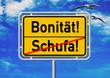 Ortsschild - Bonität! - Schufa!