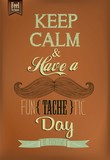 Have A Fun - tache - tic Day Typographical Background poster