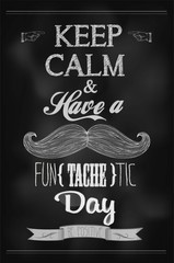 Have a Fun (tache) tic Day Background On Chalkboard
