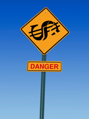 dollar danger ahead sign