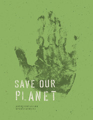 Save Our Planet Poster. With alphabet for headline text. Vector,