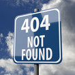 Road sign blue with words 404 Not Found