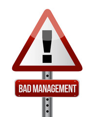 bad management warning road sign illustration
