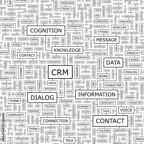 CRM. Word cloud concept illustration.