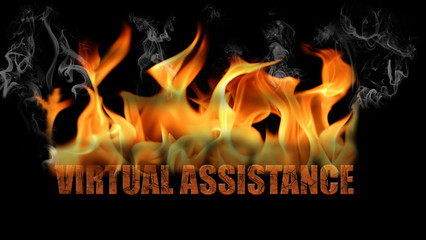 Virtual Assistance Word in Fire Text