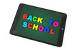 E-learning Concept. Tablet PC with Back to school sign