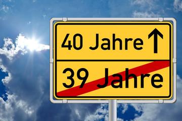 Ortsschild Wegweiser 40 Jahre