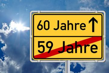 Ortsschild Wegweiser 60 Jahre