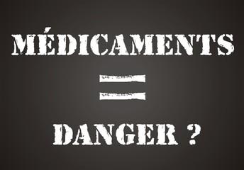 panneau médicaments = danger ?