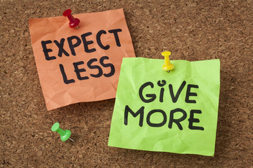 expect less, give more