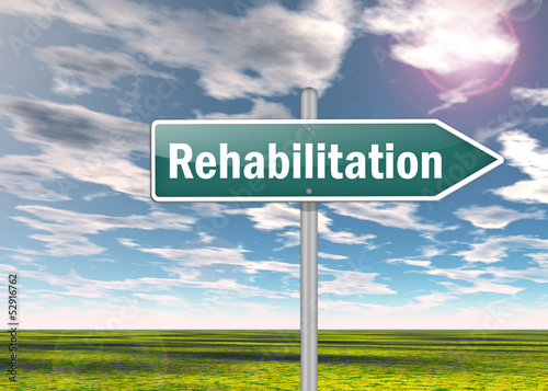 "Signpost ""Rehabilitation"""