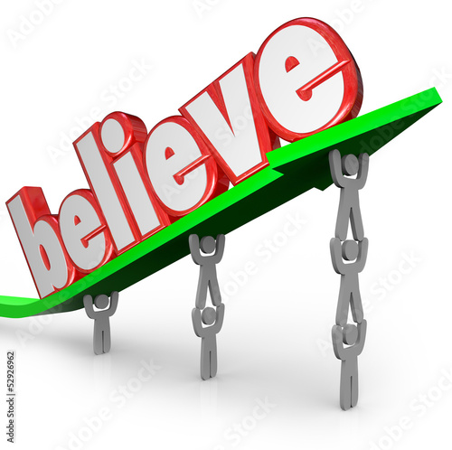 Believe Word Arrow Team Lifting Faith Uplifted Belief