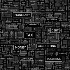 TAX. Word cloud concept illustration.