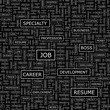 JOB. Word cloud concept illustration.