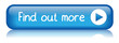 FIND OUT MORE Web Button (information search learn now about us)
