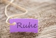 purple tag with Ruhe