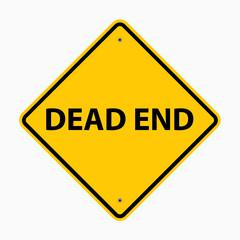 Dead End - Warning Sign