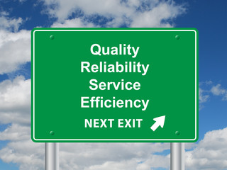 """QUALITY RELIABILITY SERVICE EFFICIENCY NEXT EXIT"" Sign"