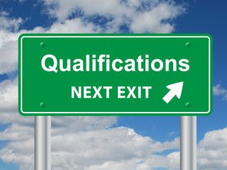 """QUALIFICATIONS NEXT EXIT"" Sign (education training skills cv)"