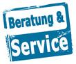 Beratung & Service!