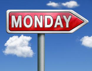 Monday road sign arrow