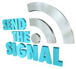 Send the Signal Streaming Message 3D Words Digital Transmission