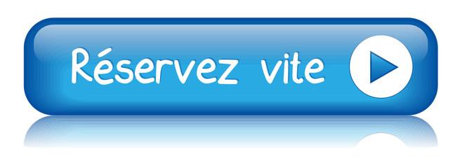 """Bouton Web """"RESERVEZ VITE"""" (commander réserver réservation ok)"""