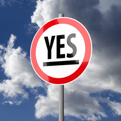 Road sign White Red with word Yes