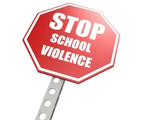 Stop school violence road sign