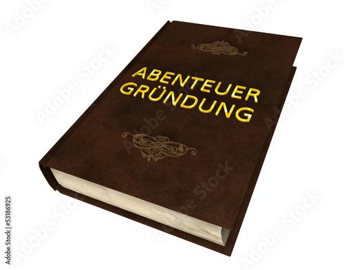 Buch V - Abenteuer Gründung
