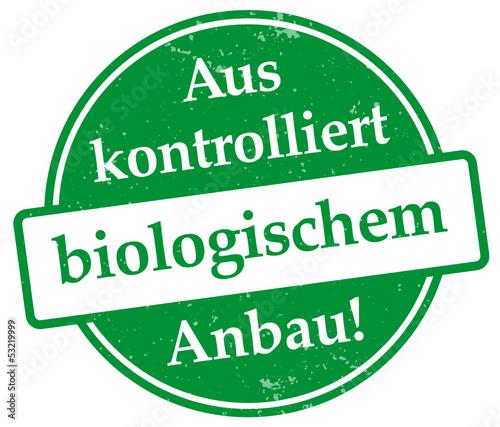 Aus kontrolliert biologischem Anbau