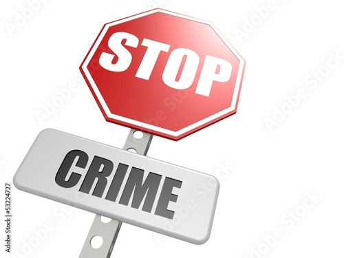 Stop crime road sign