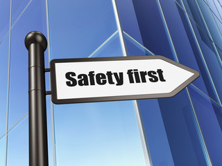 Safety concept: Safety First on Building background