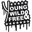 Young Wild And Free Graffiti