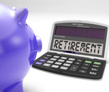 Retirement On Calculator Shows Pensioner Retired Decision